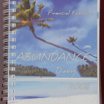 Financial Freedom Abundance Diary 2008 - Soft Cover