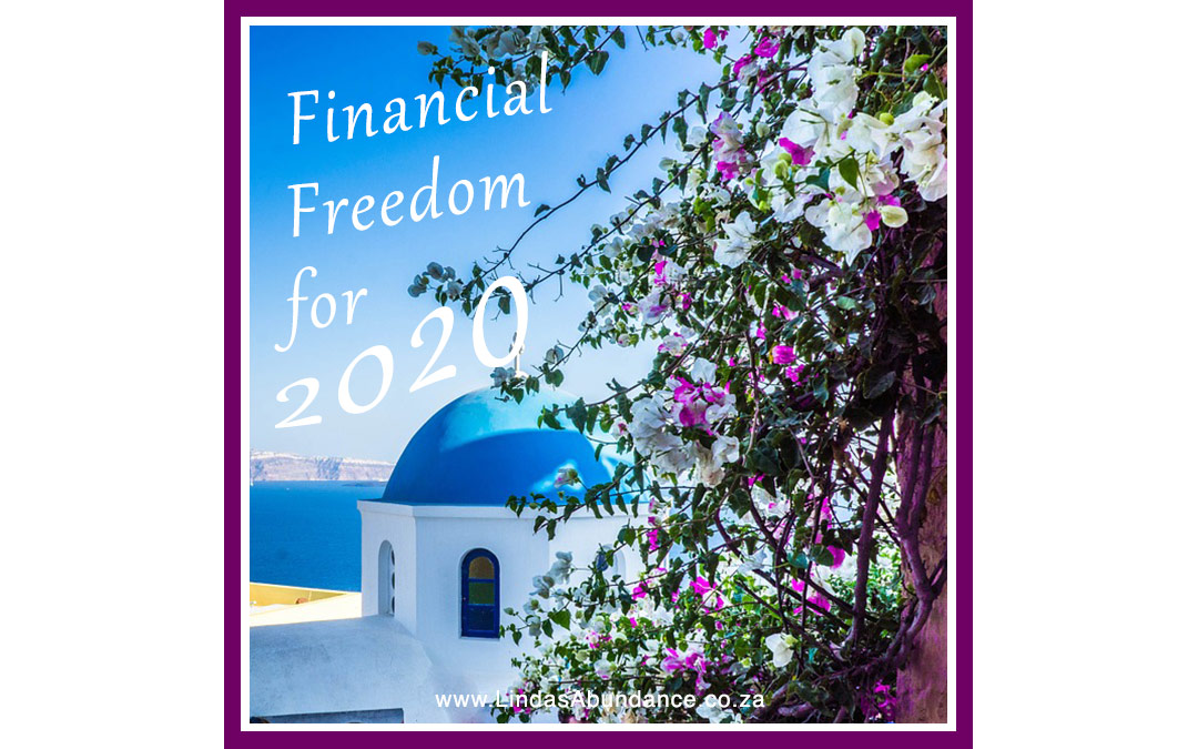 Financial Freedom for 2020!